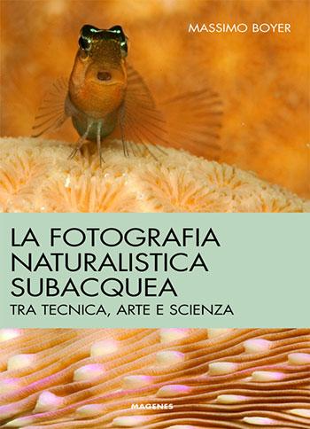 manuale sulla fotografia naturalistica subacquea