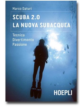 libro di subacquea Scuba 2.0 - La nuova subacquea, di M. Daturi