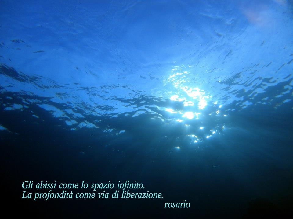 Gli abissi come lo spazio infinito.  La profondità come via di liberazione.